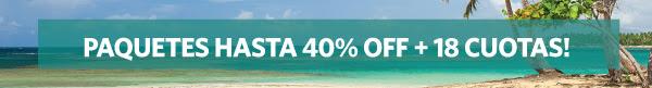Paquetes hasta 40%OFF + 18 cuotas