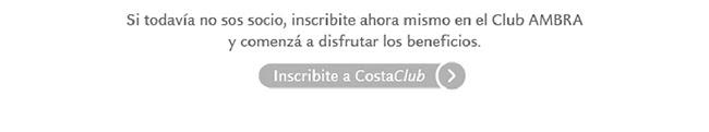 Si todavía no sos socio, inscribite ahora mismo en el Club AMBRA y comenzá a disfrutar los beneficios. Inscribite a Costa Club